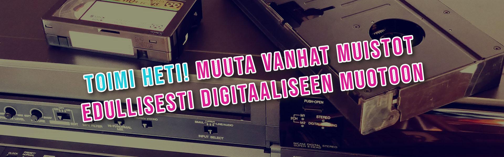 VHS-kasettien, videoiden, kaitafilmien, valo- ja diakuvien digitointipalvelu